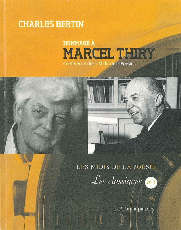 Charles Bertin, Hommage à Marcel Thiry
