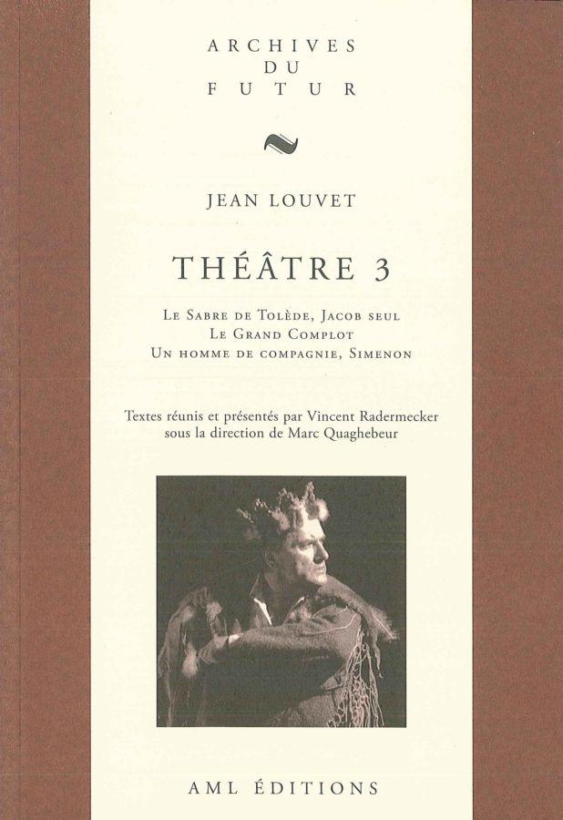 Jean Louvet, Théâtre 3