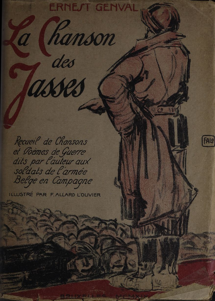 Ernest Genval, La chanson des Jasses: recueil de chansons et poèmes de guerre, Bruxelles, Maison des Arts, 1919