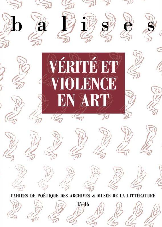 Balises : Cahiers de poétique des Archives et Musée de la Littérature, n° 15-16